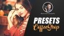 PRESETS INCRÍVEIS - Coleção CoffeeShop
